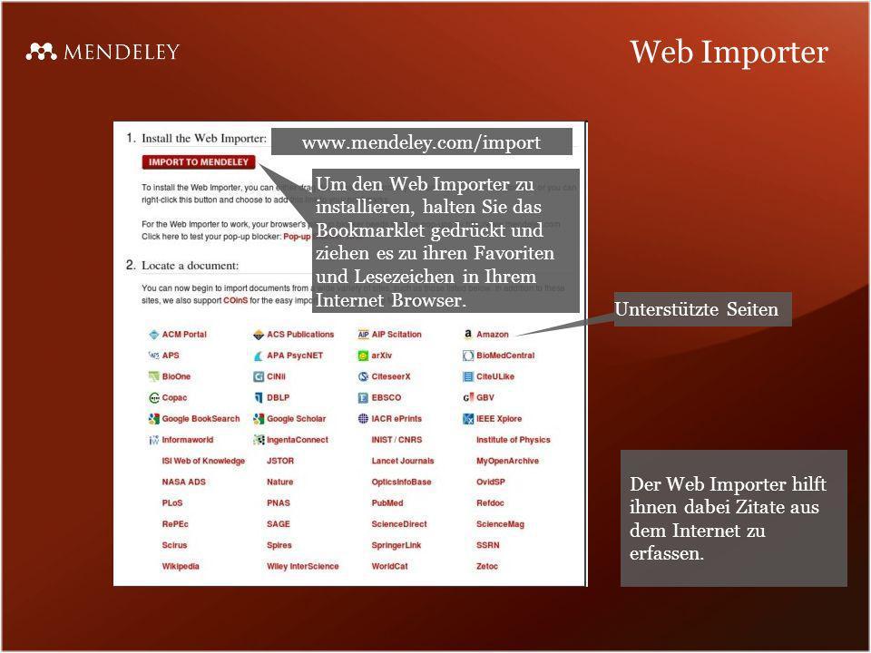 Web Importer Um den Web Importer zu installieren, halten Sie das Bookmarklet gedrückt und ziehen es zu ihren Favoriten und Lesezeichen in Ihrem Intern