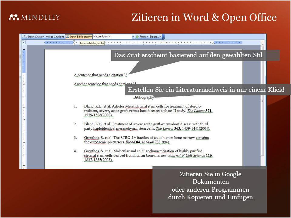 Zitieren in Word & Open Office Das Zitat erscheint basierend auf den gewählten Stil Zitieren Sie in Google Dokumenten oder anderen Programmen durch Ko