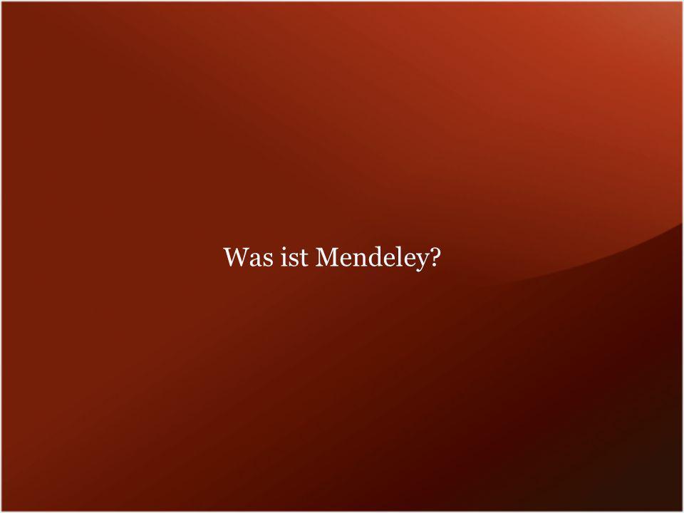 Was ist Mendeley?