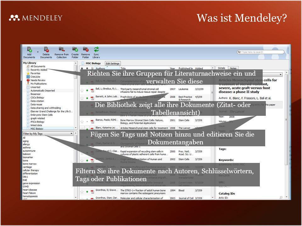Was ist Mendeley? Richten Sie ihre Gruppen für Literaturnachweise ein und verwalten Sie diese Fügen Sie Tags und Notizen hinzu und editieren Sie die D