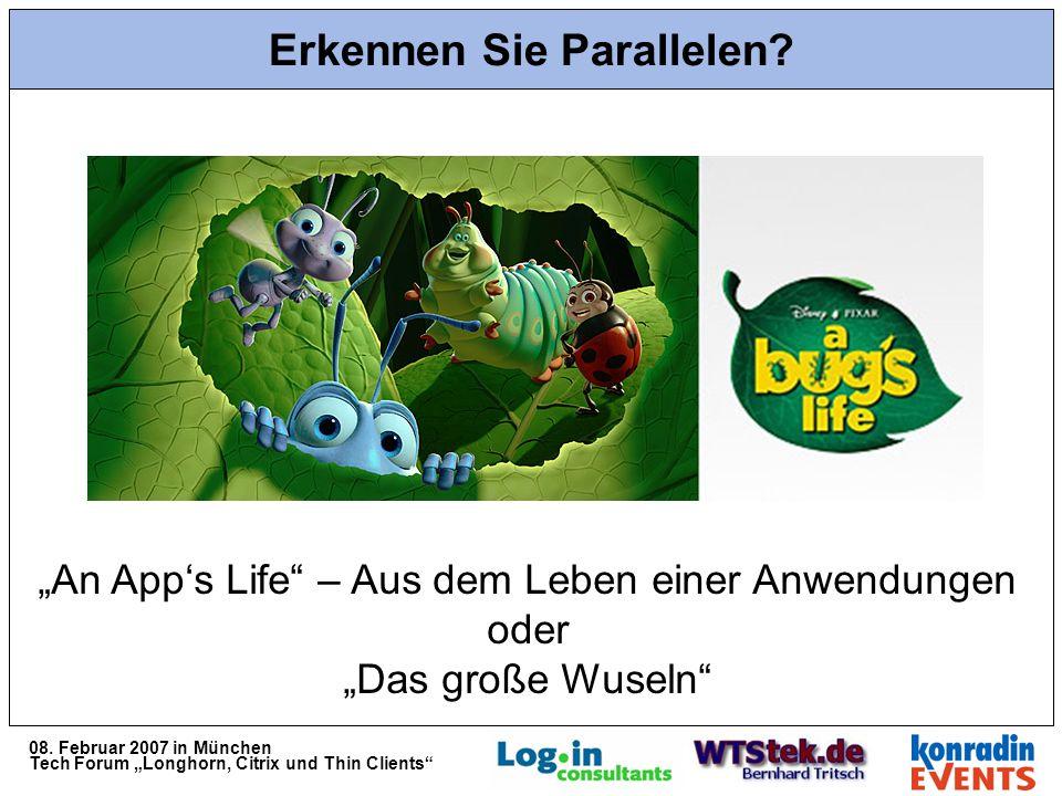 08. Februar 2007 in München Tech Forum Longhorn, Citrix und Thin Clients Erkennen Sie Parallelen.