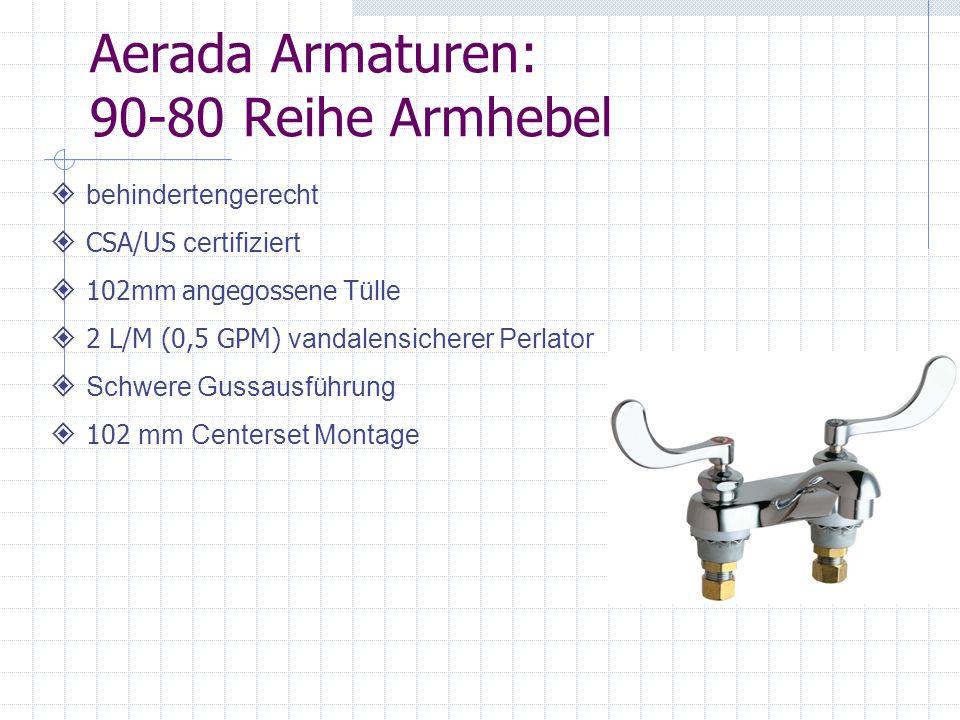 Aerada Armaturen: 90-80 Reihe Armhebel behindertengerecht CSA/US certifiziert 102mm angegossene Tülle 2 L/M (0,5 GPM) vandalensicherer Perlator Schwer