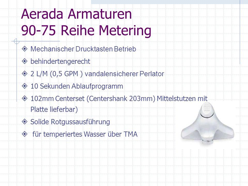 Aerada Armaturen 90-75 Reihe Metering Mechanischer Drucktasten Betrieb behindertengerecht 2 L/M (0,5 GPM ) vandalensicherer Perlator 10 Sekunden Ablau