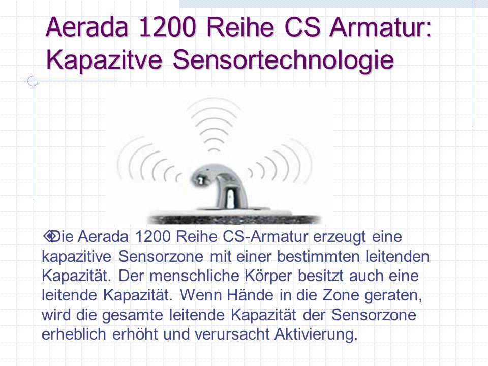 Aerada Armatur : 1100 Reihe Niedriger Bogen c/UPC certifiziert Programmierbarer Sensorbereich Standard: 1.89L/M (5GPM) vandalensicherer Perlator Batterie IR (Batterien 4AA eingeschlossen) Energieeinsparungseigenschaft verlängert die Batterielebensdauer Wahlweise Netzadapter