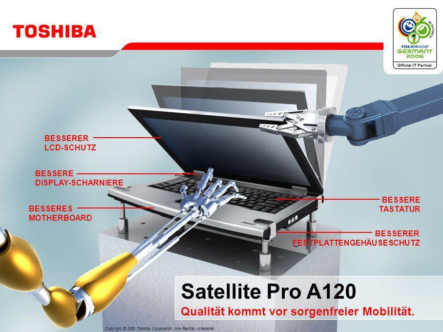 BESSERER LCD-SCHUTZ BESSERE DISPLAY-SCHARNIERE BESSERES MOTHERBOARD BESSERE TASTATUR BESSERER FESTPLATTENGEHÄUSESCHUTZ Satellite Pro A120 Qualität kommt vor sorgenfreier Mobilität.
