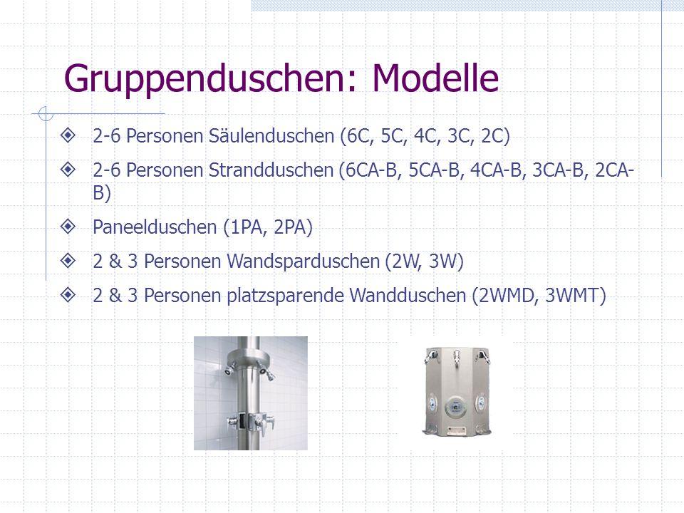 Gruppenduschen: Modelle 2-6 Personen Säulenduschen (6C, 5C, 4C, 3C, 2C) 2-6 Personen Strandduschen (6CA-B, 5CA-B, 4CA-B, 3CA-B, 2CA- B) Paneelduschen