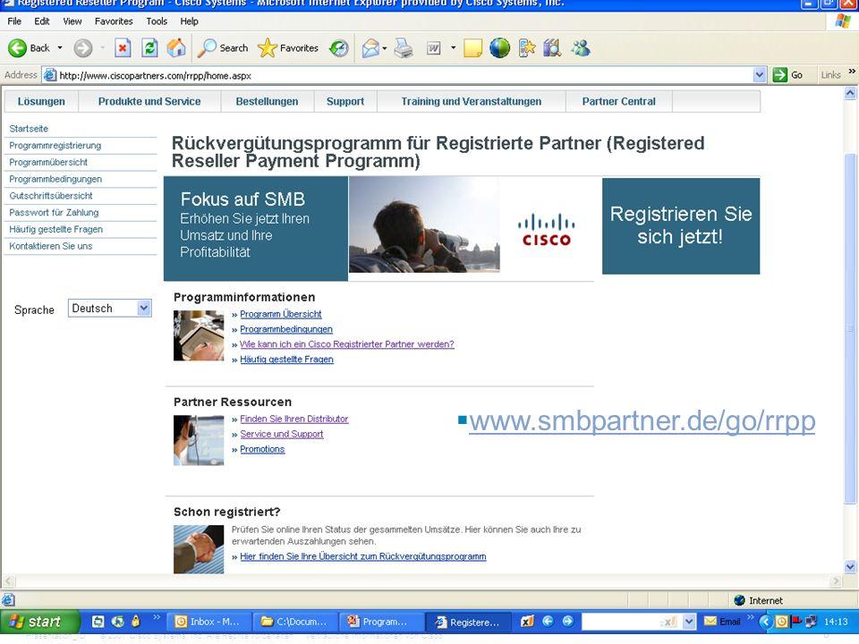 © 2007 Cisco Systems, Inc. Alle Rechte vorbehalten.Vertrauliche Informationen von CiscoPräsentation_ID 8 www.smbpartner.de/go/rrpp