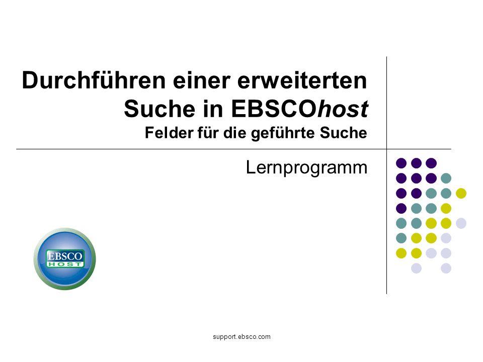 Willkommen beim EBSCO-Lernprogramm zur Durchführung einer geführten erweiterten Suche in EBSCOhost.