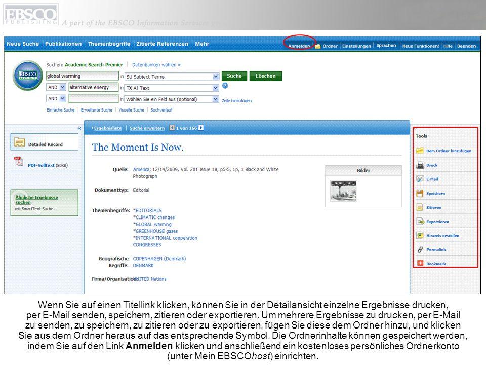 Wenn Sie auf einen Titellink klicken, können Sie in der Detailansicht einzelne Ergebnisse drucken, per E-Mail senden, speichern, zitieren oder exporti