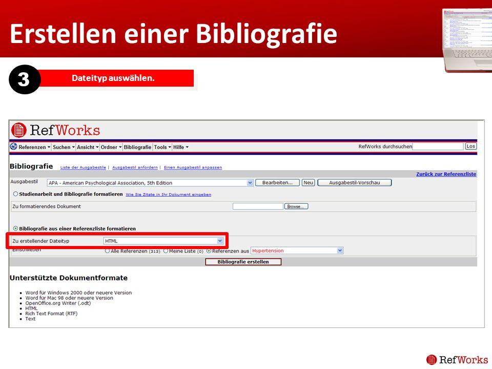 Erstellen einer Bibliografie Dateityp auswählen. 3