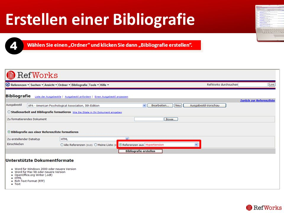 Erstellen einer Bibliografie Wählen Sie einen Ordner und klicken Sie dann Bibliografie erstellen. 4