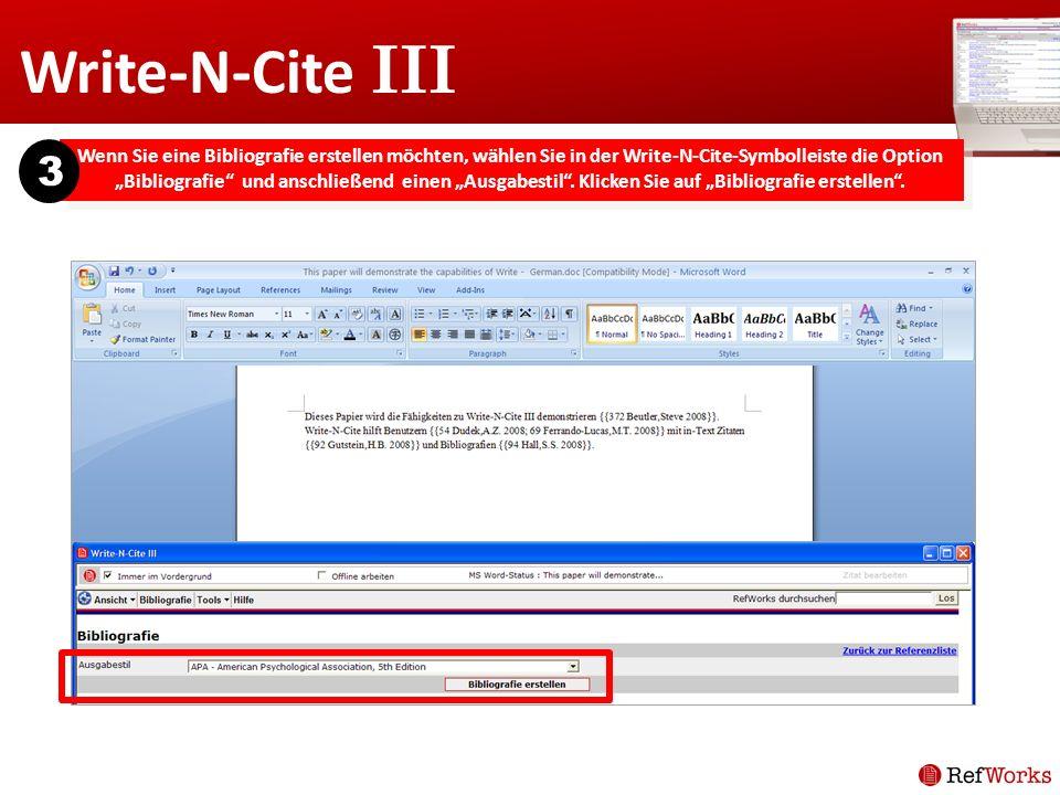 Write-N-Cite III Wenn Sie eine Bibliografie erstellen möchten, wählen Sie in der Write-N-Cite-Symbolleiste die Option Bibliografie und anschließend ei