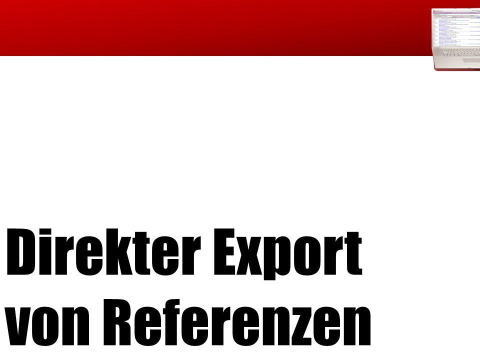 Direkter Export von Referenzen