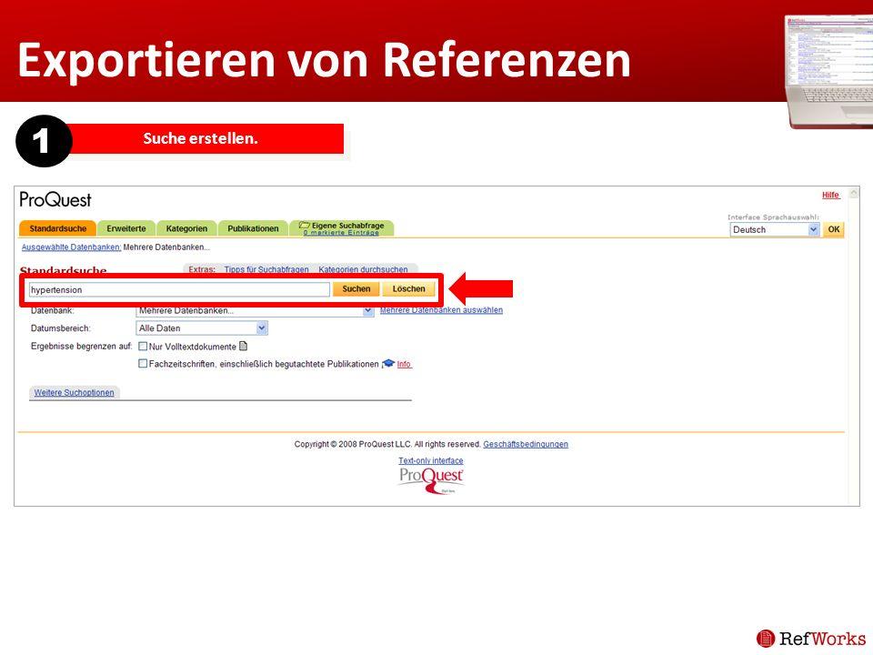 Exportieren von Referenzen Suche erstellen. 1