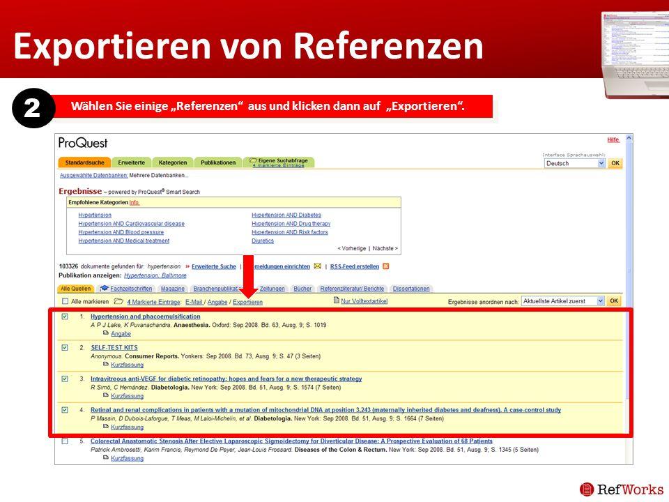 Exportieren von Referenzen Wählen Sie einige Referenzen aus und klicken dann auf Exportieren. 2