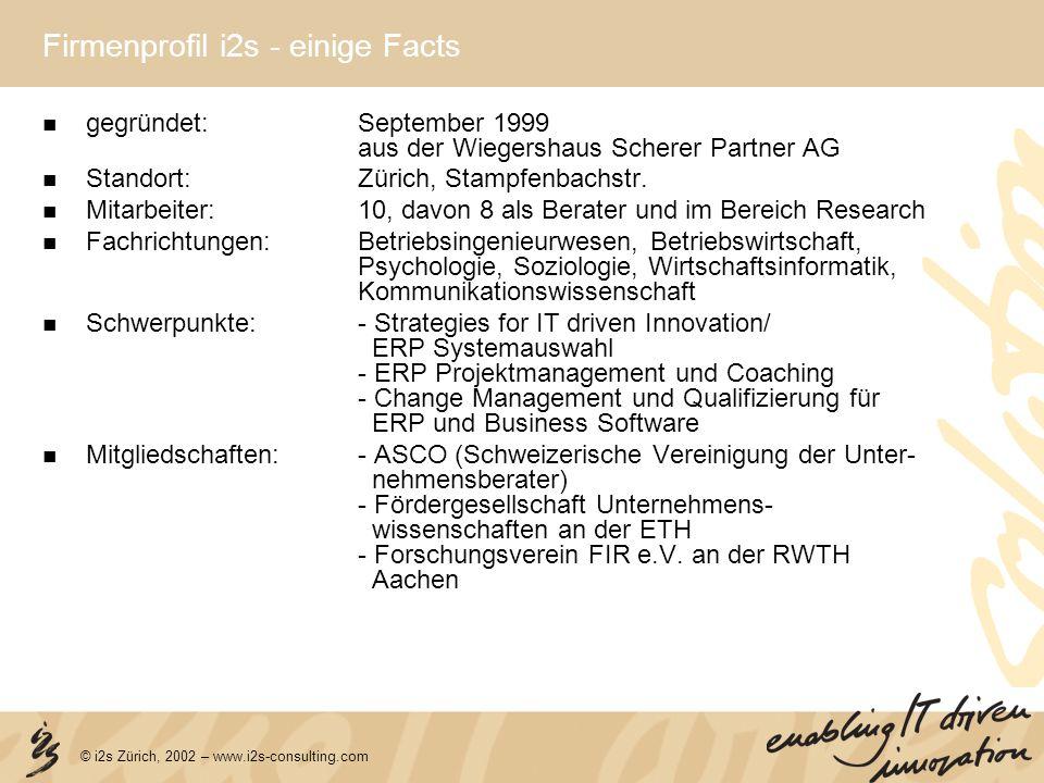Firmenprofil i2s - einige Facts gegründet:September 1999 aus der Wiegershaus Scherer Partner AG Standort:Zürich, Stampfenbachstr. Mitarbeiter:10, davo