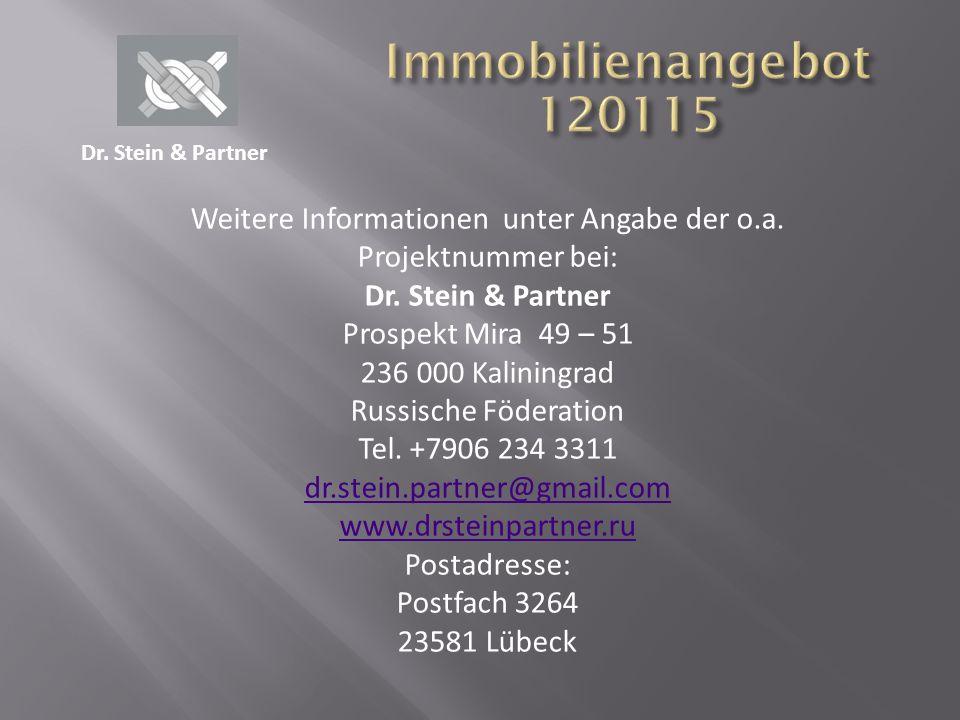 Dr.Stein & Partner Weitere Informationen unter Angabe der o.a.
