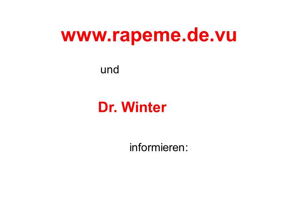 DR. Winter: ORGASMUSPICKEL...... Haaaaaaahaaaaaaaaa !!! *totlach*