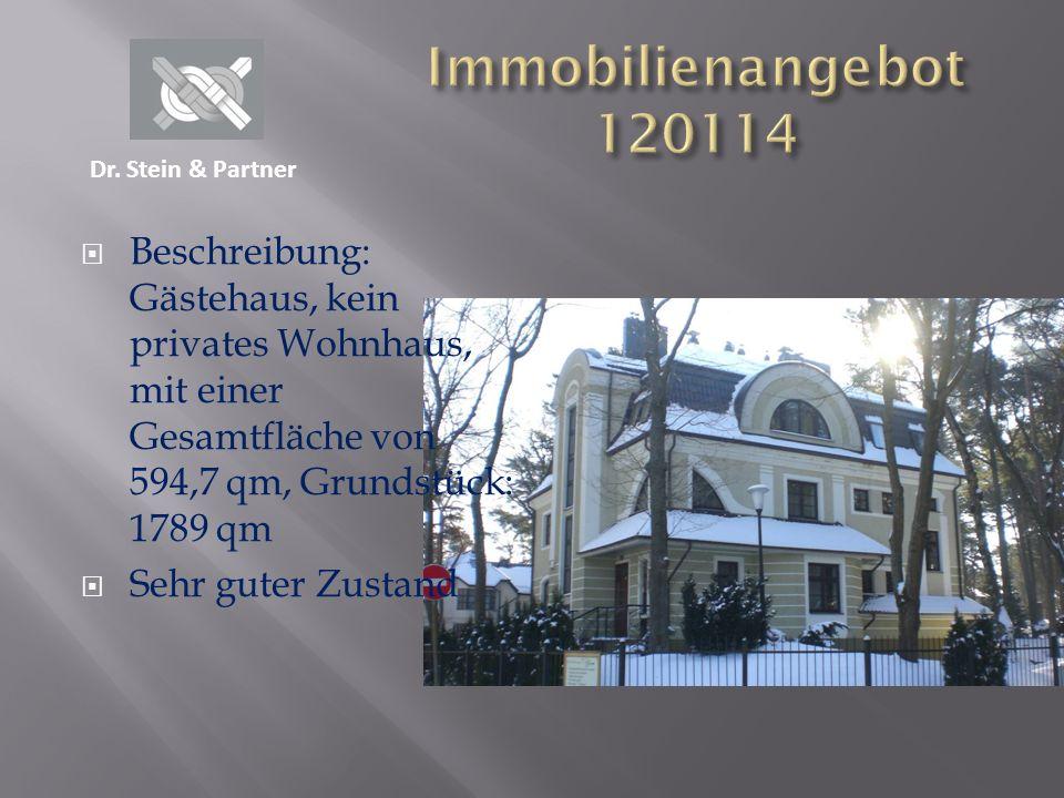 Beschreibung: Gästehaus, kein privates Wohnhaus, mit einer Gesamtfläche von 594,7 qm, Grundstück: 1789 qm Sehr guter Zustand Dr. Stein & Partner