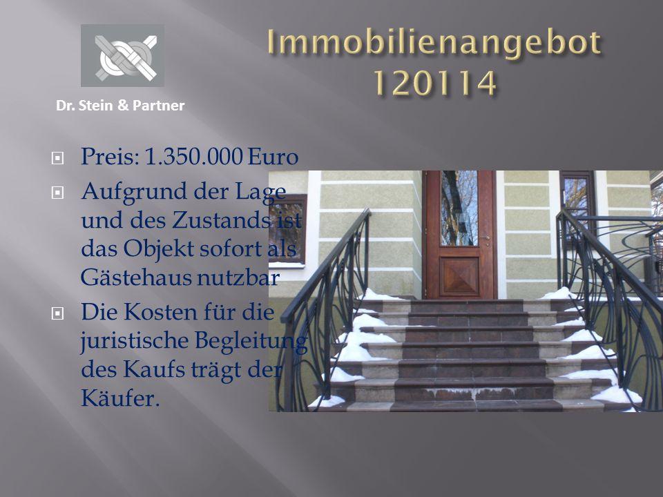Preis: 1.350.000 Euro Aufgrund der Lage und des Zustands ist das Objekt sofort als Gästehaus nutzbar Die Kosten für die juristische Begleitung des Kau