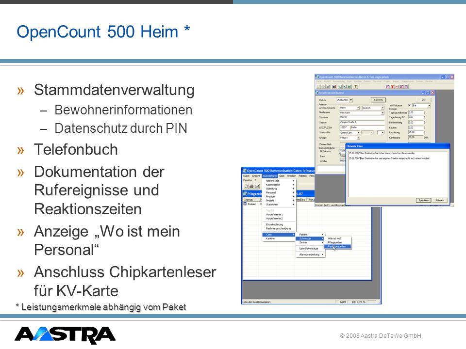 © 2008 Aastra DeTeWe GmbH. OpenCount 500 Heim * »Stammdatenverwaltung –Bewohnerinformationen –Datenschutz durch PIN »Telefonbuch »Dokumentation der Ru