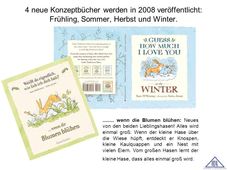 4 neue Konzeptbücher werden in 2008 veröffentlicht: Frühling, Sommer, Herbst und Winter.........