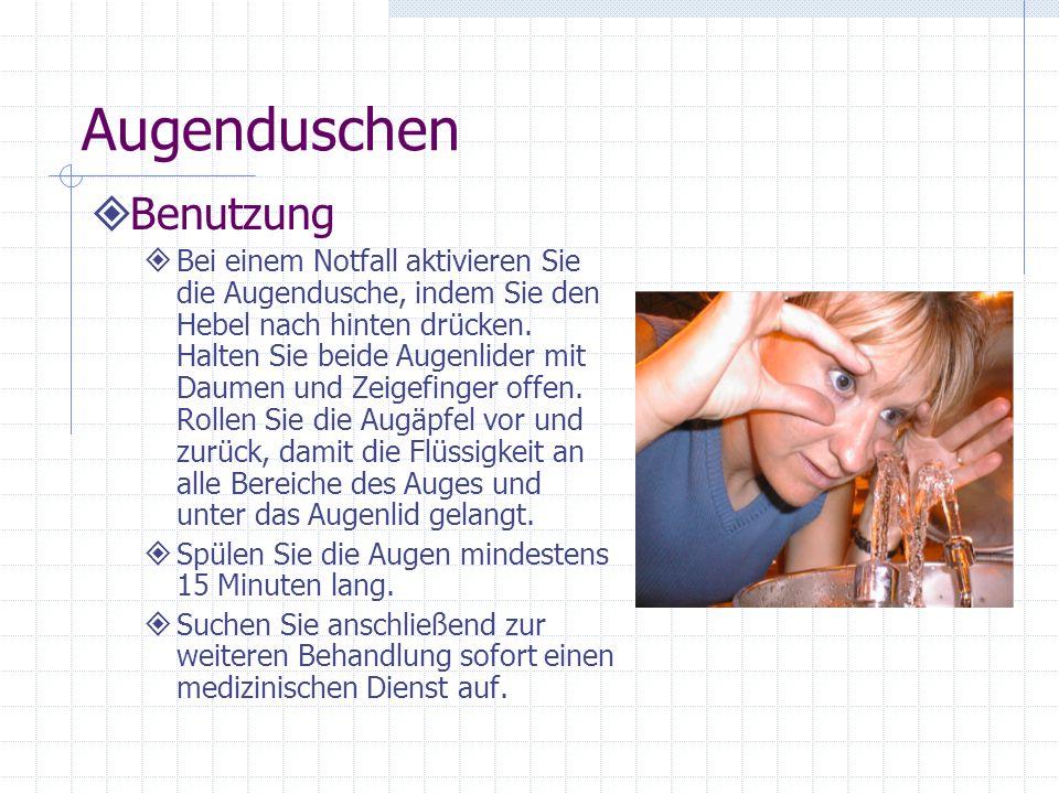 Augenduschen Installation Augen- und Augen- /Gesichtsduschen (fest installiert oder eingeständig) sollten so aufgestellt werden, dass die Brauseköpfe