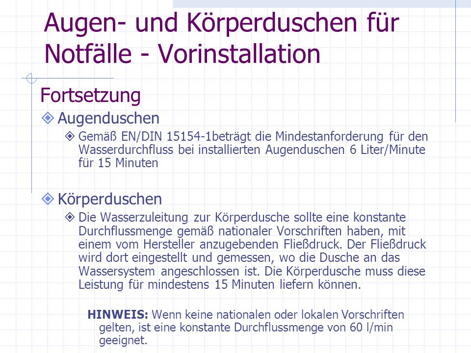 Kombiduschen Installation Fortsetzung Kombination und Installationsanforderungen für Augen- und Körperduschausrüstung für Notfälle.