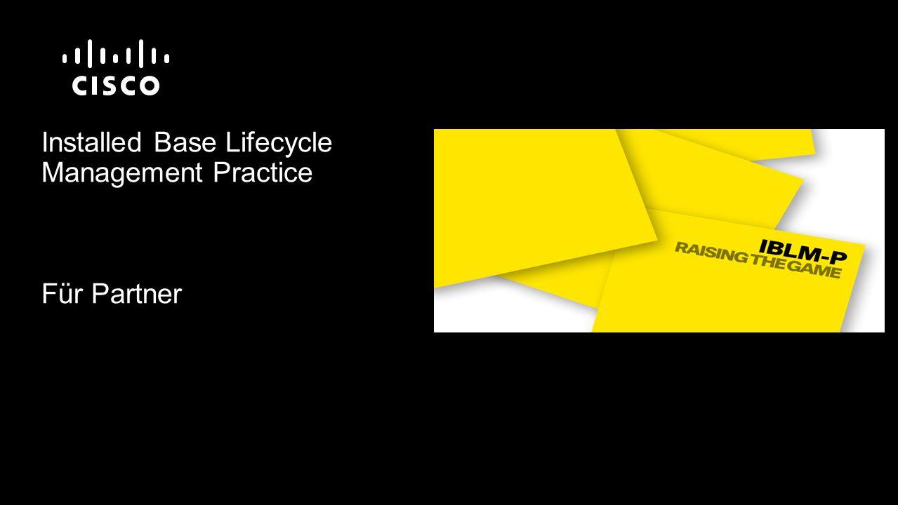Installed Base Lifecycle Management Practice Für Partner