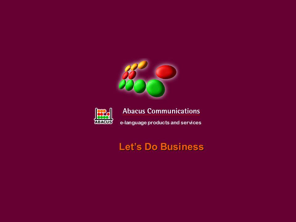 Übersicht dieser Präsentation Vorstellung von Abacus Communications Präsentation unserer Reihe Lets Do Business Was ist Lets Do Business.