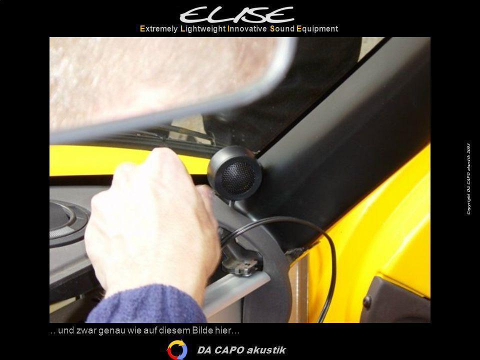 DA CAPO akustik Extremely Lightweight Innovative Sound Equipment Copyright DA CAPO akustik 2003 …so sieht das auf der linken Seite aus!