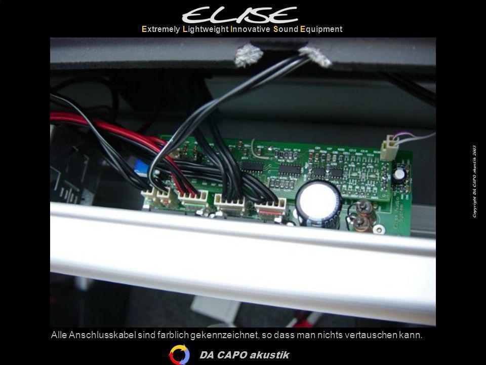 DA CAPO akustik Extremely Lightweight Innovative Sound Equipment Copyright DA CAPO akustik 2003 Alle Anschlusskabel sind farblich gekennzeichnet, so d