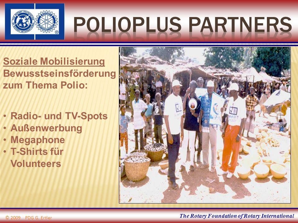 The Rotary Foundation of Rotary International Soziale Mobilisierung Bewusstseinsförderung zum Thema Polio: Radio- und TV-Spots Außenwerbung Megaphone
