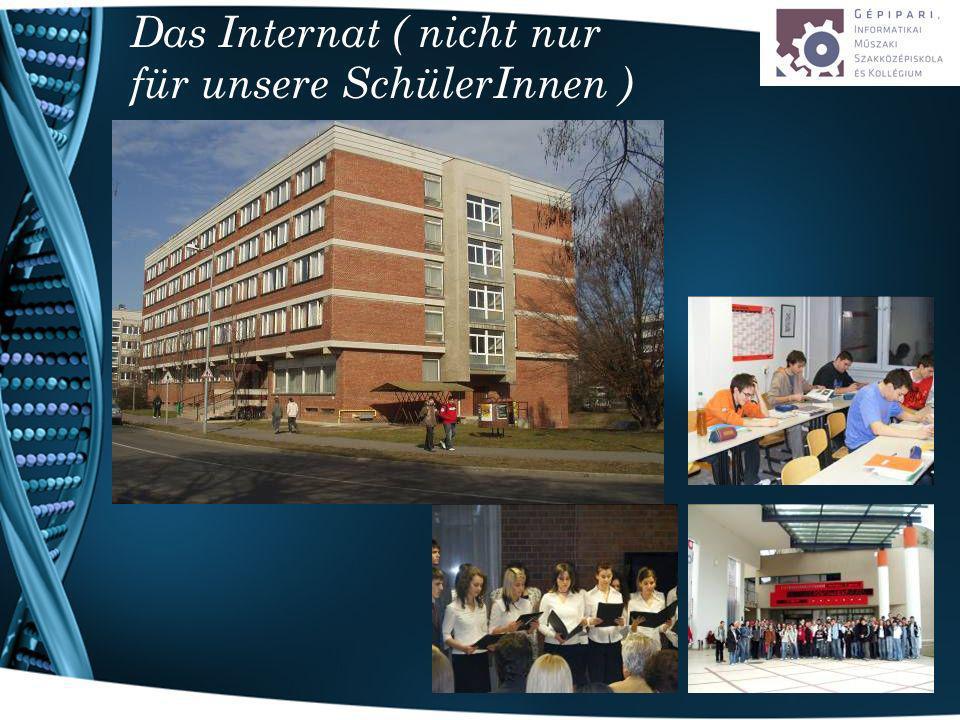 Das Internat ( nicht nur für unsere SchülerInnen )