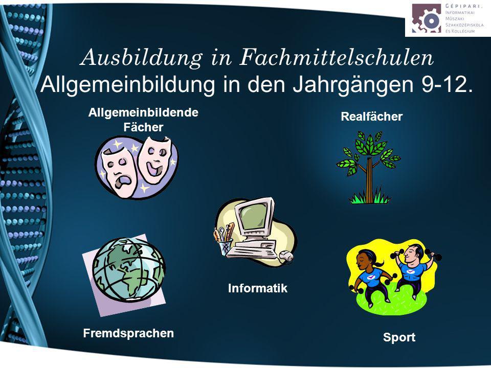 Ausbildung in Fachmittelschulen Allgemeinbildung in den Jahrgängen 9-12.