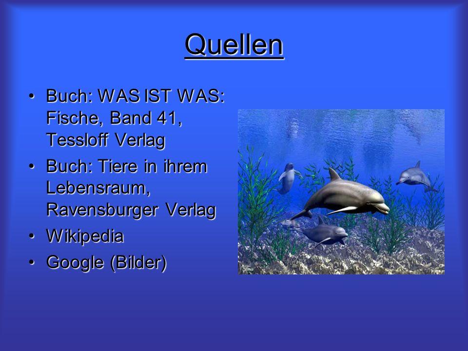 Quellen Buch: WAS IST WAS: Fische, Band 41, Tessloff VerlagBuch: WAS IST WAS: Fische, Band 41, Tessloff Verlag Buch: Tiere in ihrem Lebensraum, Ravens