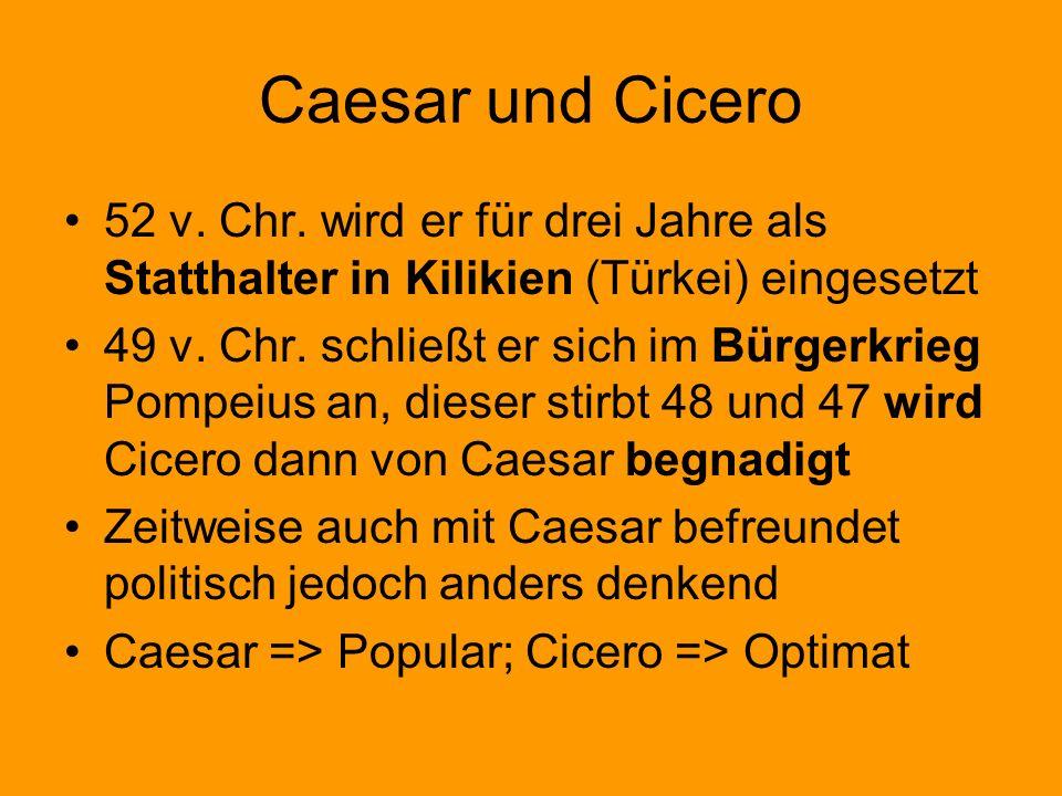 Ciceros Tod Nach Caesars Tod schließen sich Antonius, Lepidus und Octavian zum zweiten Triumvirat zusammen Versuchte Antonius entgegen zutreten mit seinen berühmten 14 philippischen Reden Trotz allem wurden Proskriptionslisten herausgegeben, auf denen auch Cicero stand.