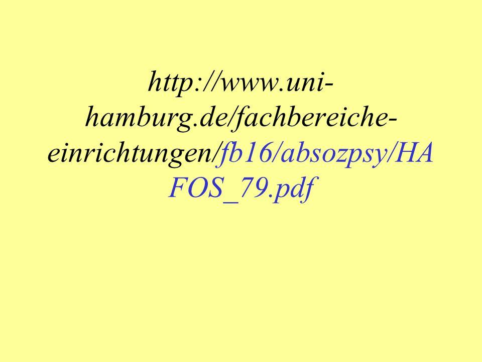 http://www.uni- hamburg.de/fachbereiche- einrichtungen/fb16/absozpsy/HA FOS_79.pdf