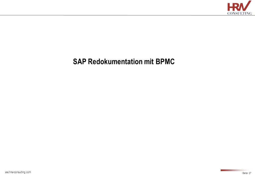 ww.hrw-consulting.com Seite 27 SAP Redokumentation mit BPMC