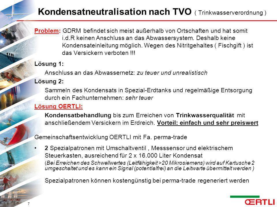 Kondensatneutralisation nach TVO ( Trinkwasserverordnung ) Problem: GDRM befindet sich meist außerhalb von Ortschaften und hat somit i.d.R keinen Ansc