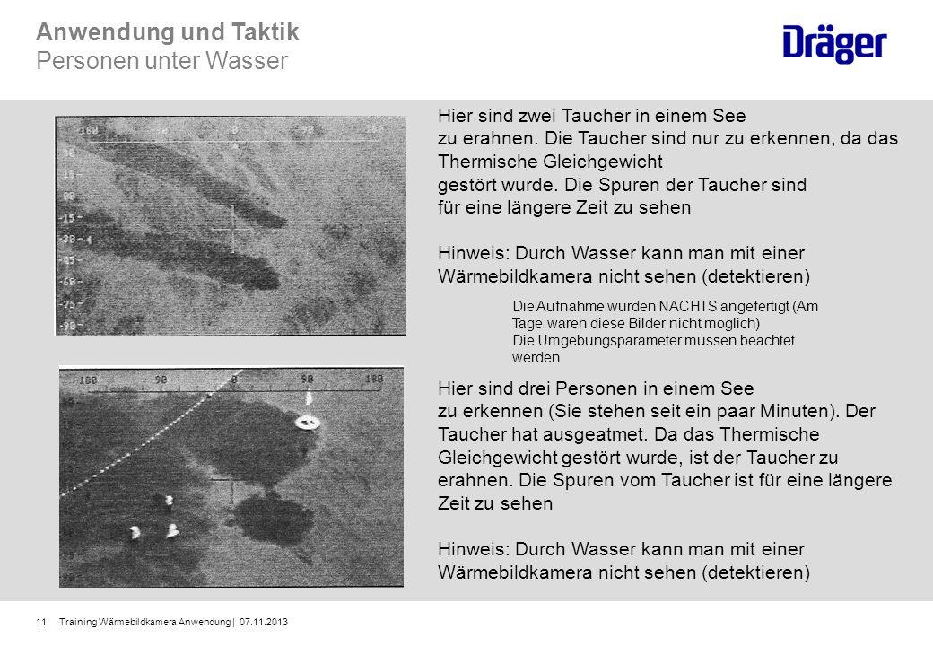 Training Wärmebildkamera Anwendung | 07.11.201311 Hier sind zwei Taucher in einem See zu erahnen. Die Taucher sind nur zu erkennen, da das Thermische