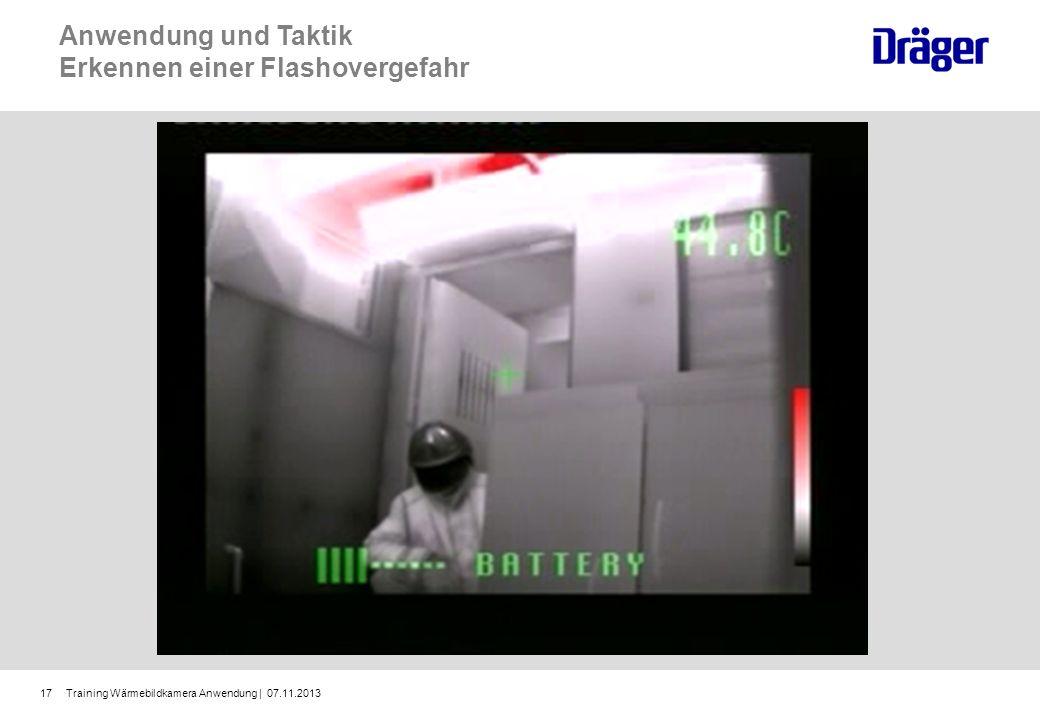 Training Wärmebildkamera Anwendung | 07.11.201317 Anwendung und Taktik Erkennen einer Flashovergefahr