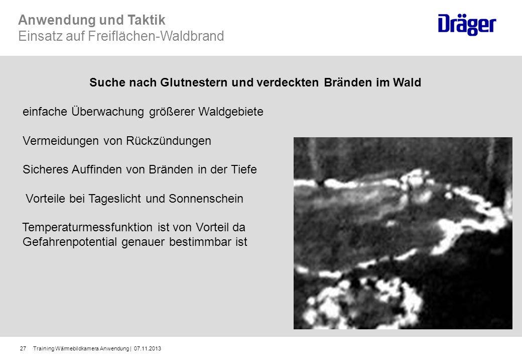 Training Wärmebildkamera Anwendung | 07.11.201327 Suche nach Glutnestern und verdeckten Bränden im Wald einfache Überwachung größerer Waldgebiete Verm