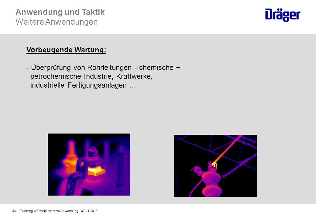 Training Wärmebildkamera Anwendung | 07.11.201333 Vorbeugende Wartung: - Überprüfung von Rohrleitungen - chemische + petrochemische Industrie, Kraftwe