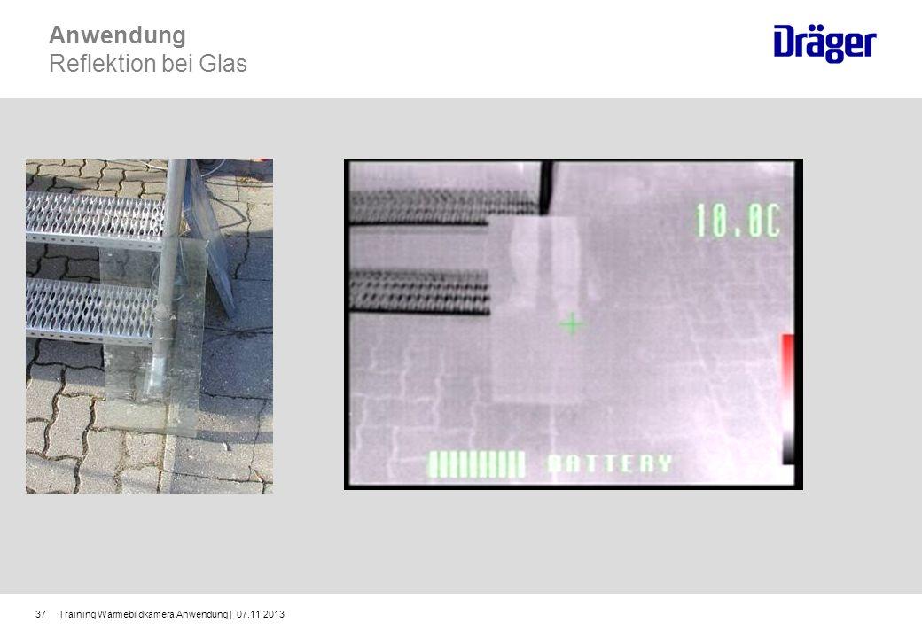 Training Wärmebildkamera Anwendung | 07.11.201337 Anwendung Reflektion bei Glas