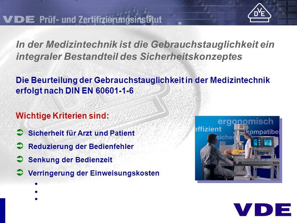 In der Medizintechnik ist die Gebrauchstauglichkeit ein integraler Bestandteil des Sicherheitskonzeptes Die Beurteilung der Gebrauchstauglichkeit in d