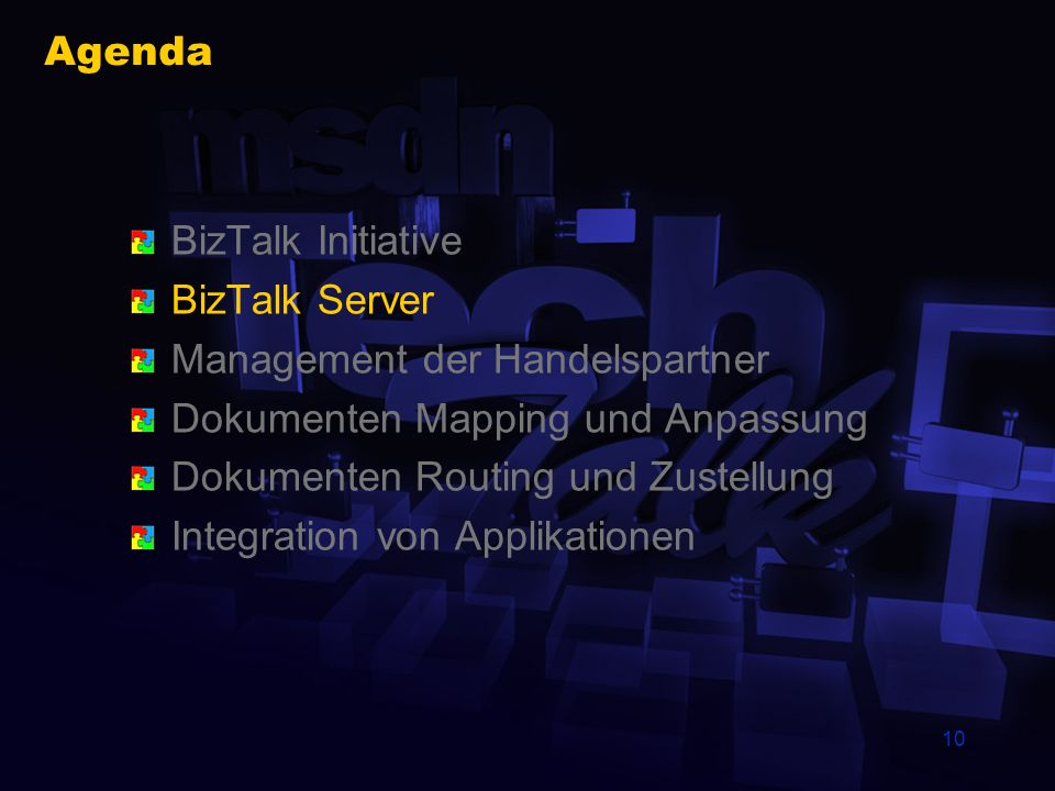 9 Microsoft und BizTalk Windows 2000 (XML/XSL) Visio 2002 wird XML Formate haben BizTalk Server 2000 Visual Studio 6 / VS.NET Commerce Server 2000 Win