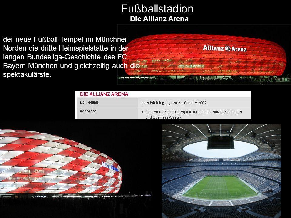 Fußballstadion Die Allianz Arena der neue Fußball-Tempel im Münchner Norden die dritte Heimspielstätte in der langen Bundesliga-Geschichte des FC Baye