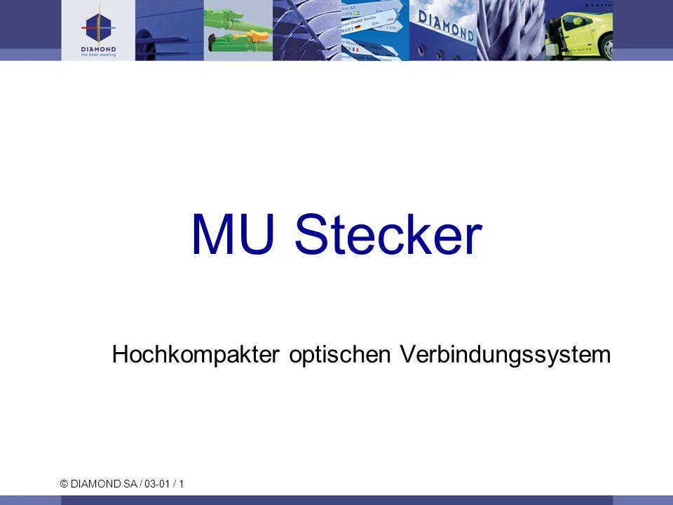 © DIAMOND SA / 03-01 / 1 MU Stecker Hochkompakter optischen Verbindungssystem