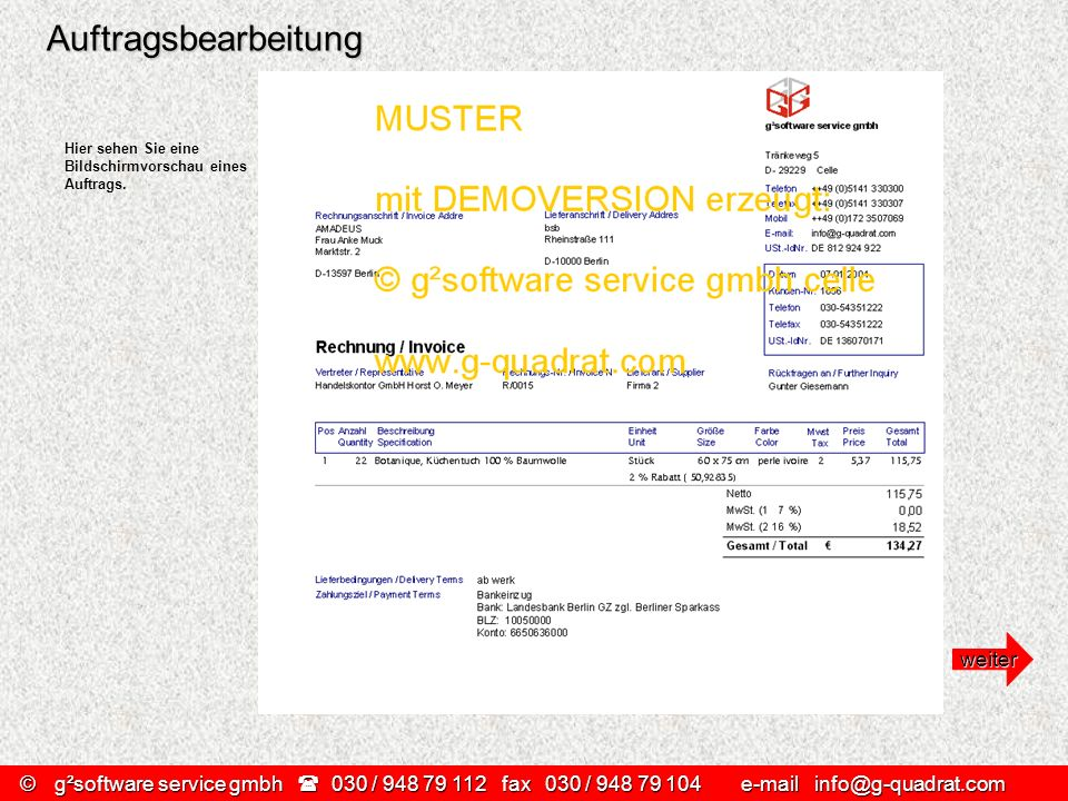 ©g²software service gmbh 030 / 948 79 112 fax030 / 948 79 104 e-mail info@g-quadrat.com Auftragsbearbeitung Hier sehen Sie eine Bildschirmvorschau ein